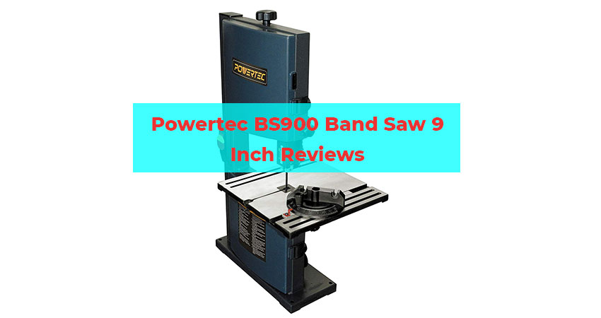 Powertec BS900 Band Saw 9 Inch Reviews