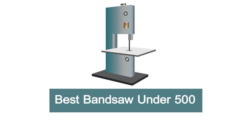 best bandsaw under 500